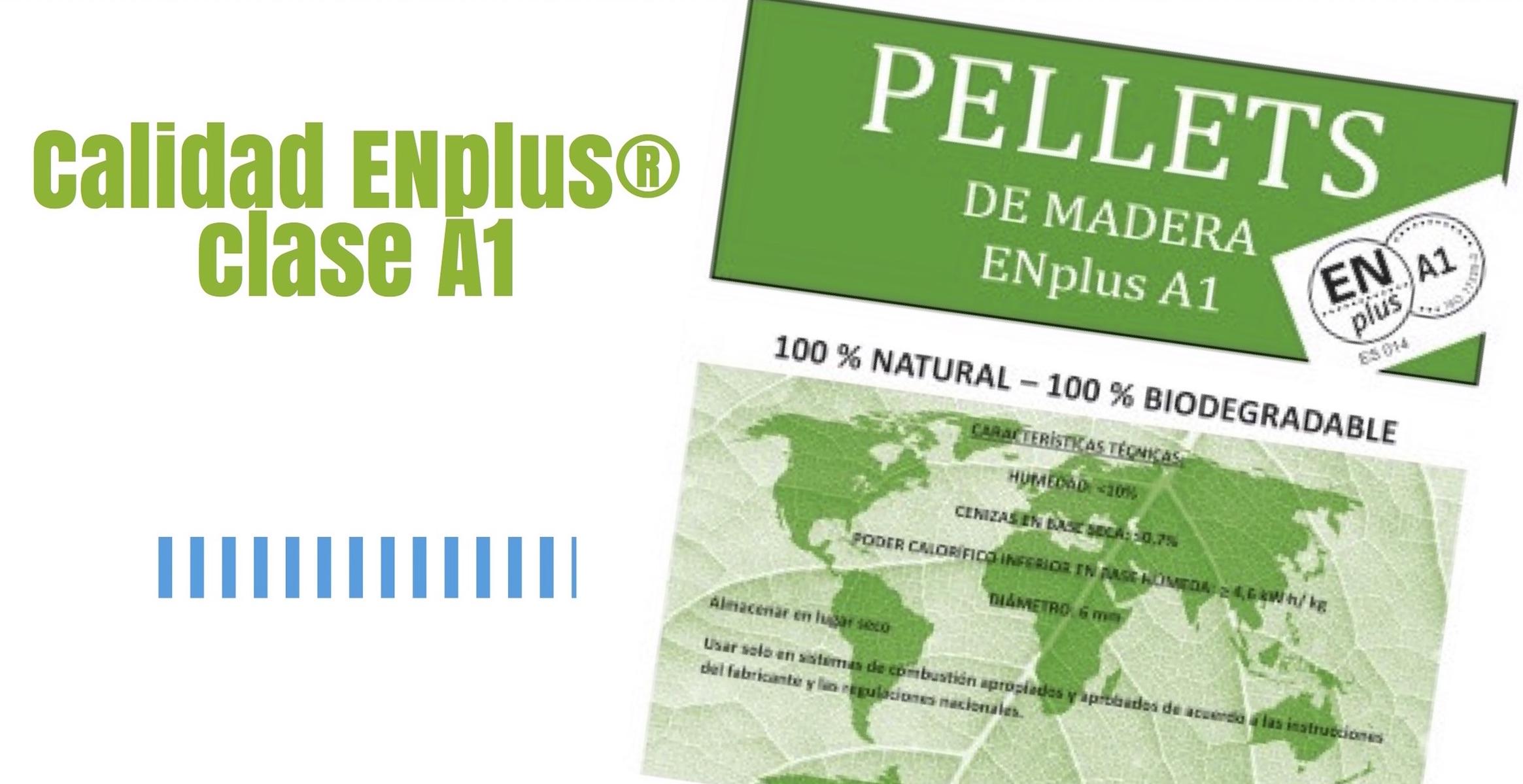 Pellets calidad ENPlus clase A1